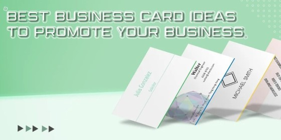 Best business card ideas to promote your business